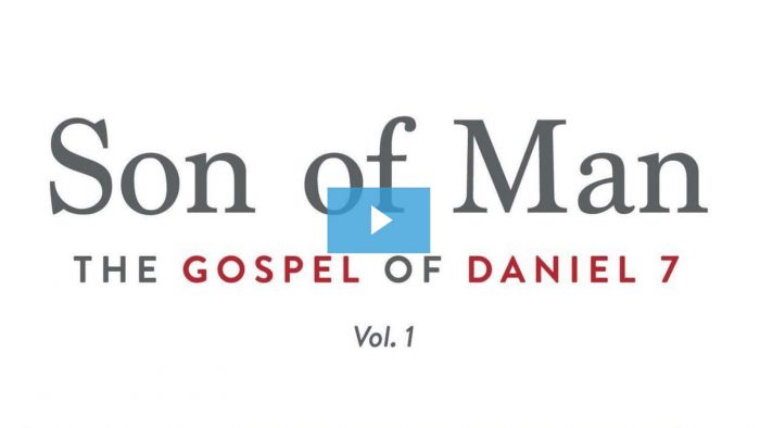 Son of Man: The Gospel of Daniel 7 Video Course