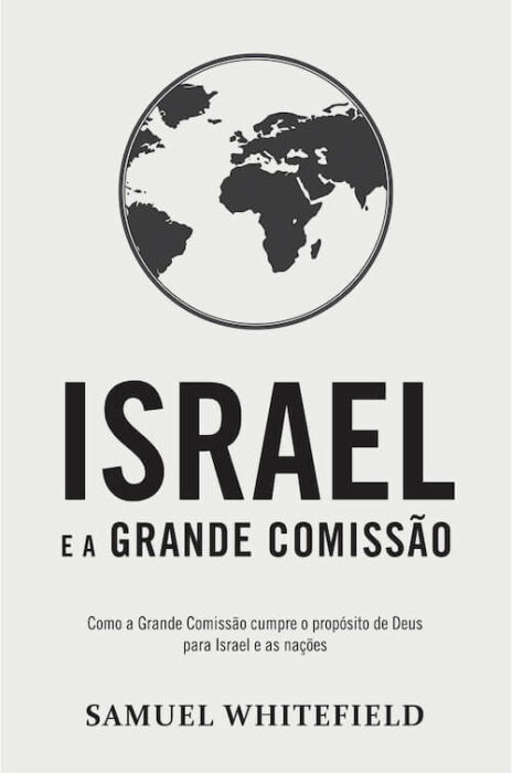 Israel e a Grande Comissão (Portuguese)