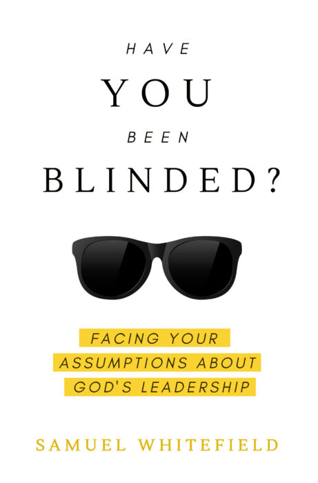 Have You Been Blinded?
