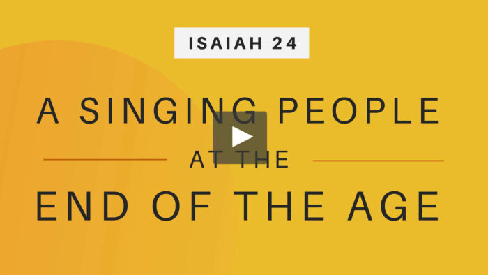 Isaiah 24 Video Course